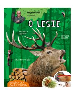 Książka: Wojciech Gil opowiada o lesie 00011